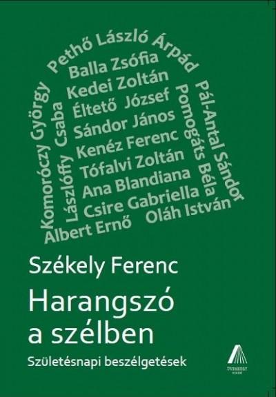 Székely Ferenc  (Szerk.) - Harangszó a szélben