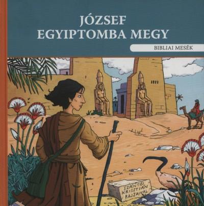 Szokács Eszter - József Egyiptomba megy