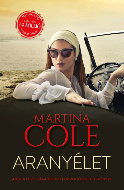 Martina Cole - Aranyélet