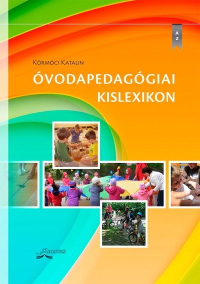 Körmöci Katalin - Óvodapedagógiai kislexikon