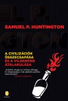 Samuel P. Huntington - A civiliz�ci�k �sszecsap�sa �s a vil�grend �talakul�sa