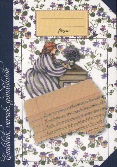 Horváth Krisztina  (Szerk.) - Emlékek, versek, gondolatok