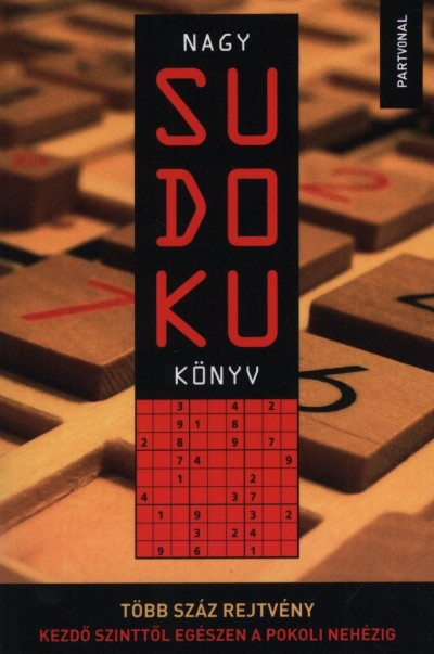 Baranyi Vivien  (Szerk.) - Nagy sudoku könyv