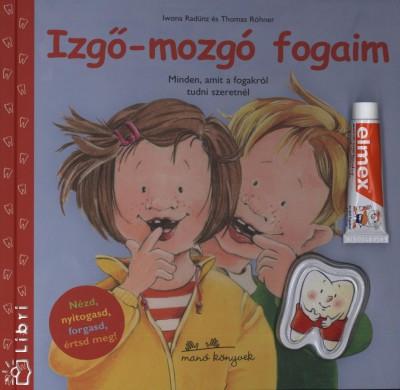 Iwona Radünz - Thomas Röhner - Izgő-mozgó fogaim