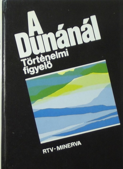 - A Dunánál