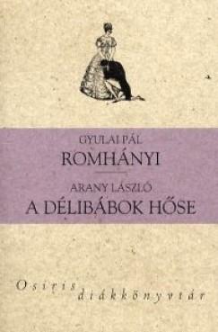 ROMHÁNYI - A DÉLIBÁBOK HŐSE - OSIRIS DIÁKKÖNYVTÁR
