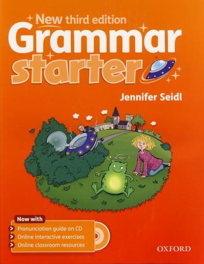 Jennifer Seidl - Grammar starter - New third edition