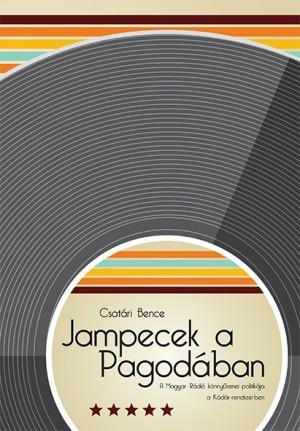 Csat�ri Bence - Jampecek a Pagod�ban