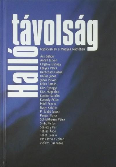 Antall István  (Szerk.) - Hallótávolság