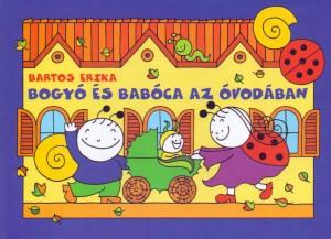 Bartos Erika - Bogy� �s Bab�ca az �vod�ban