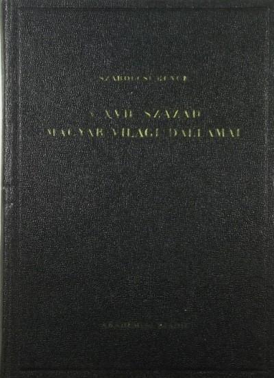 Szabolcsi Bence - A XVII. század magyar világi dallamai