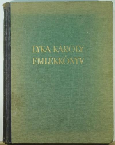 Benedek Marcell - Lyka Károly emlékkönyv