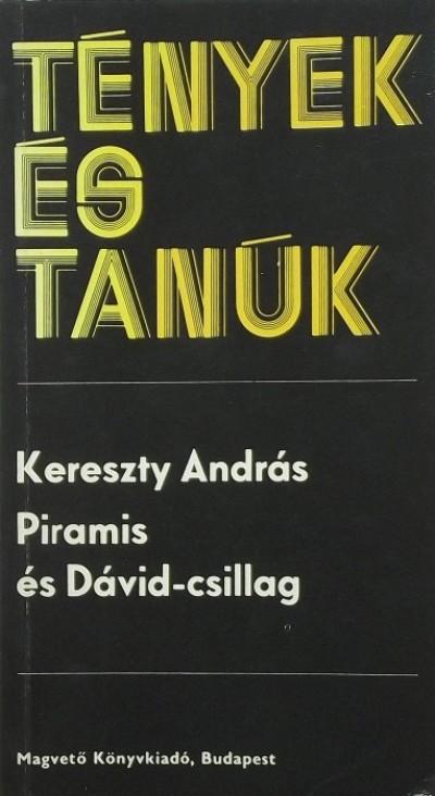 Kereszty András - Piramis és Dávid-csillag