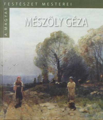 Szinyei Merse Anna - Mészöly Géza