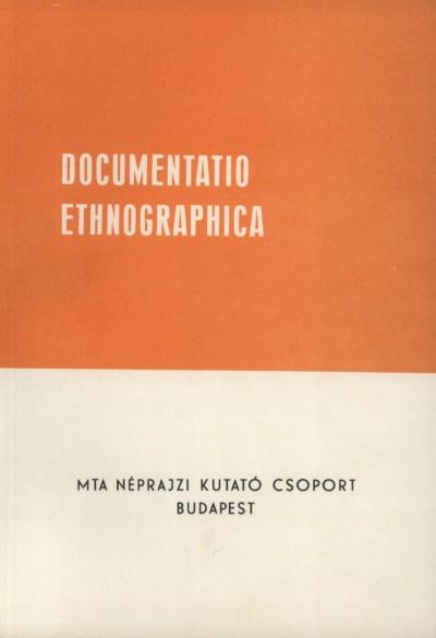 Küllős Imola  (Szerk.) - Documentacio Ethnographica
