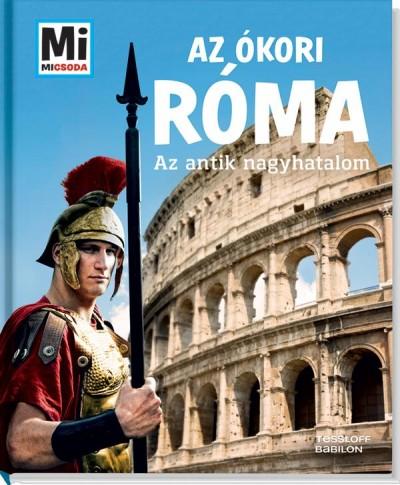 Anne Funck - Sabine Hojer - Az ókori Róma