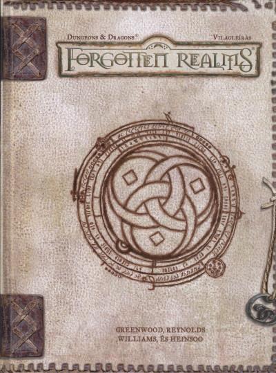 Ed Greenwood - Rob Heinsoo - Sean K. Reynolds - Skip Williams - Forgotten Realms