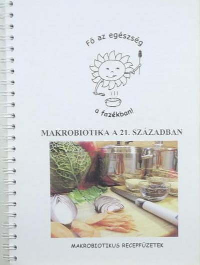 - Makrobiotika a 21. században