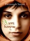 Parinoush Saniee - A sors k�nyve