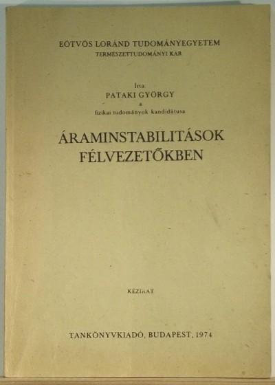 Pataki György - Áraminstabilitások félvezetőkben
