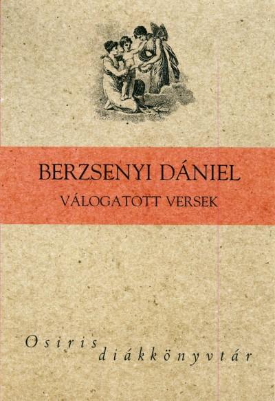 Berzsenyi Dániel - Orosz László  (Vál.) - Berzsenyi Dániel válogatott versek