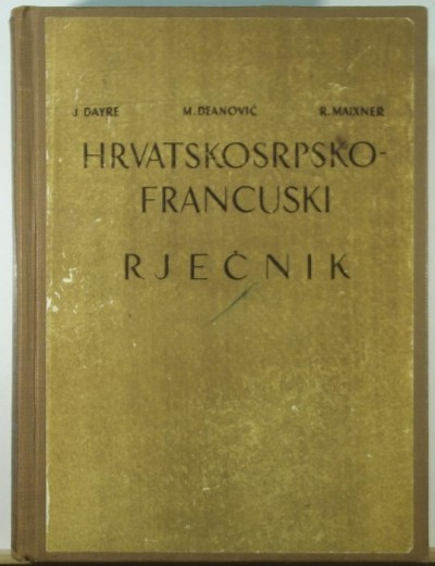 - Hrvatskosrpsko-francuski rjecnik