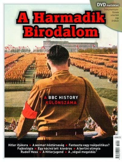 Papp Gábor  (Szerk.) - A Harmadik Birodalom - A BBC History különszáma -DVD melléklettel
