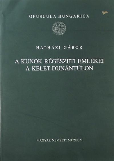 Hatházi Gábor - A kunok régészeti emlékei a Kelet-Dunántúlon