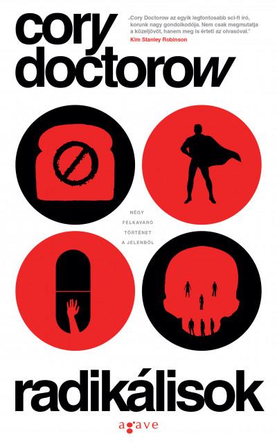 Cory Doctorow - Radikálisok