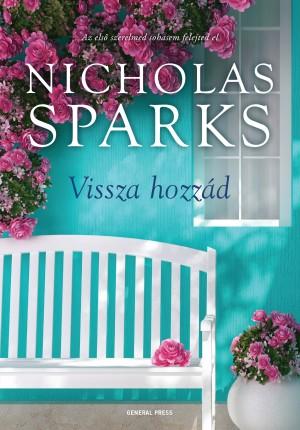 Nicholas Sparks - Vissza hozz�d