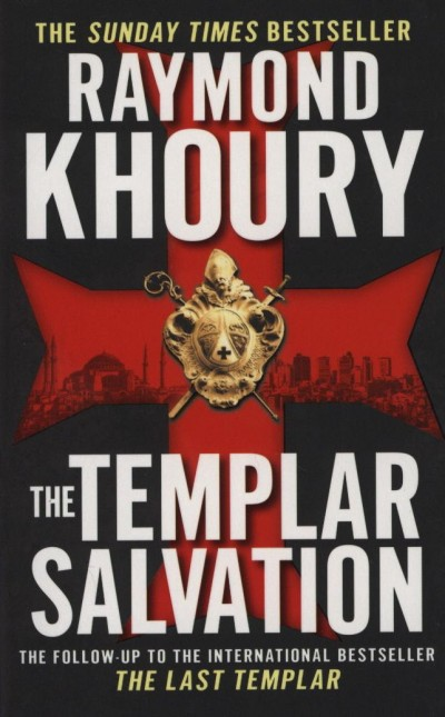 Raymond Khoury - The Templar Salvation