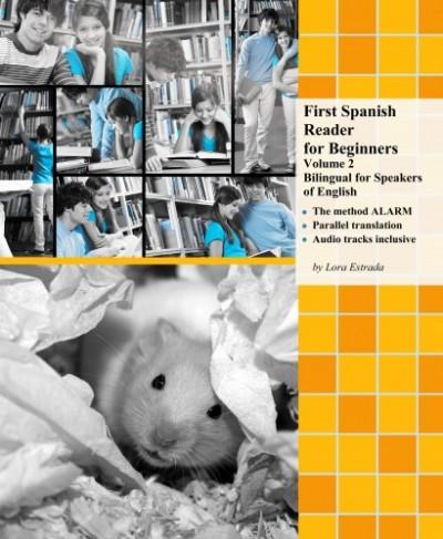 Estrada Lora - First Spanish Reader for Beginners Volume 2