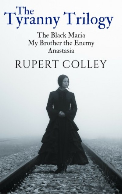 Colley Rupert - The Tyranny Trilogy