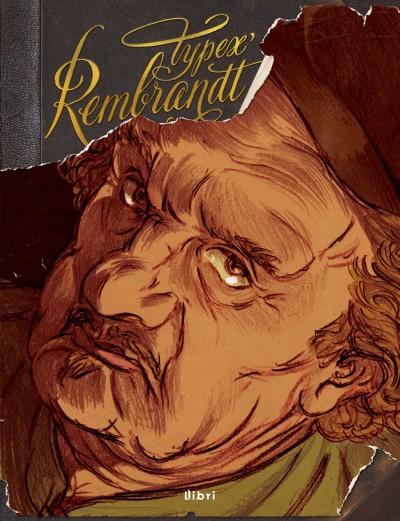 Typex - Rembrandt képregény