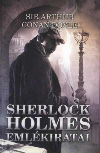 Sir Arthur Conan Doyle - Sherlock Holmes emlékiratai