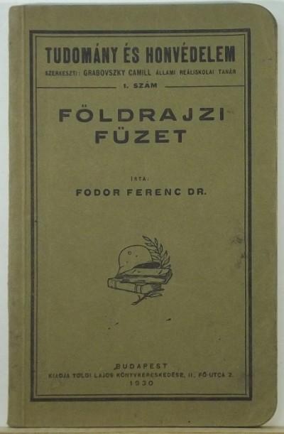 Fodor Ferenc - Földrajzi füzet