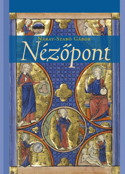 Náray-Szabó Gábor - Nézőpont