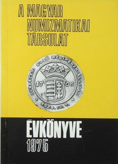 - Numizmatikai ismeretterjesztő előadások 1975.