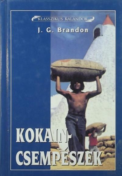 John Gordon Brandon - Kokaincsempészek