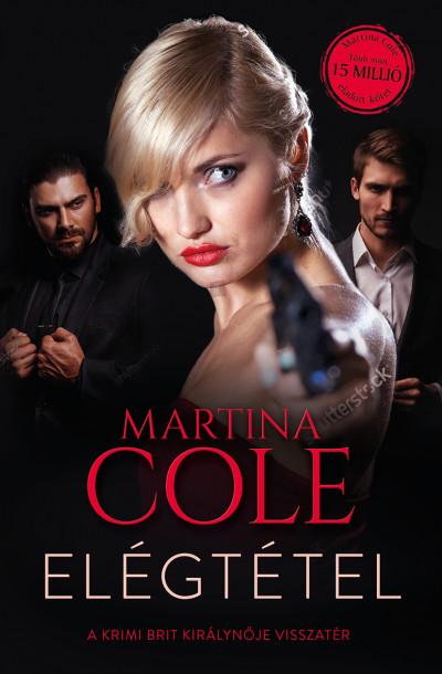 Martina Cole - Elégtétel