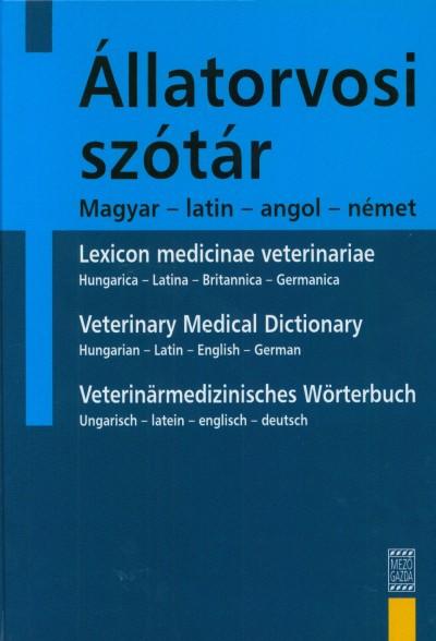 Karsai Ferenc  (Szerk.) - Szieberth István  (Szerk.) - Vörös Károly  (Szerk.) - Állatorvosi szótár