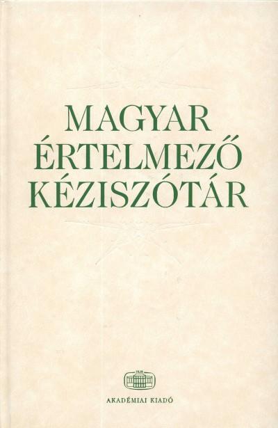 Csábi Szilvia  (Szerk.) - Magyar értelmező kéziszótár + net