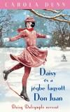 Dunn Carola - Daisy �s a j�gbe fagyott Don Juan