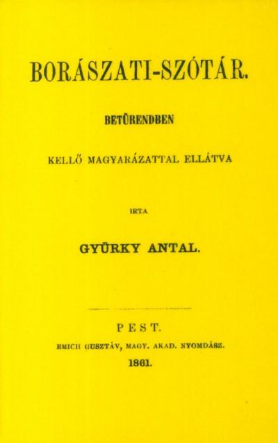 Gyürky Antal - Borászati-szótár