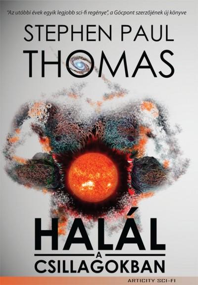 Stephen Paul Thomas - Halál a csillagokban