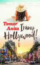 Tomor Anita - Irány Hollywood!