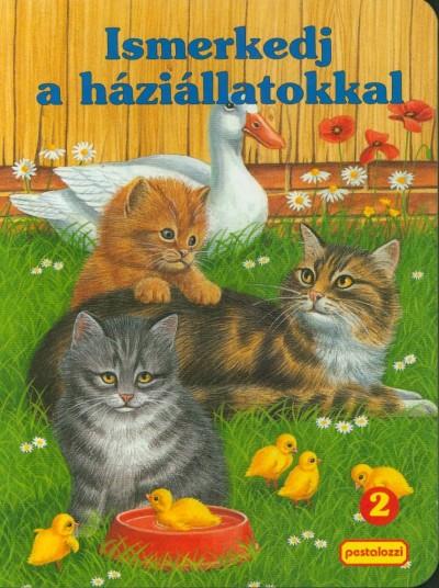 Bakó Krisztina - Ismerkedj a háziállatokkal - 2