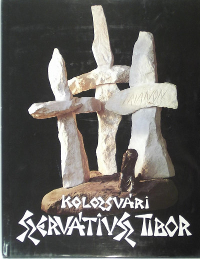 Babiczky Klára  (Szerk.) - Kolozsvári Szerviátusz Tibor