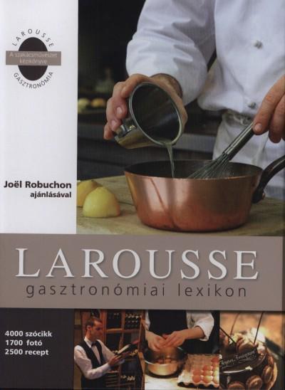 - Larousse gasztronómiai lexikon