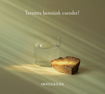 Hajdú Ferenc  (Szerk.) - Termts bennünk csendet: Imádságok - CD